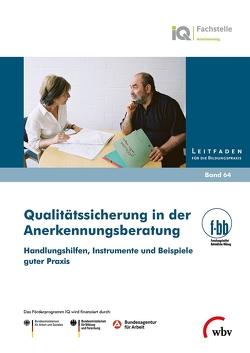 Qualitätssicherung in der Anerkennungsberatung von Loebe,  Herbert, Severing,  Eckart