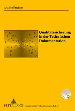 Qualitätssicherung in der Technischen Dokumentation von Hoffmeister,  Ana