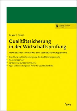 Qualitätssicherung in der Wirtschaftsprüfung von Deussen,  Reiner, Skopp,  Hanns R.