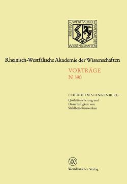Qualitätssicherung und Dauerhaftigkeit von Stahlbetonbauwerken von Stangenberg,  Friedhelm