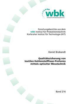 Qualitätssicherung von textilen Kohlenstofffaser-Preforms mittels optischer Messtechnik von Brabandt,  Daniel