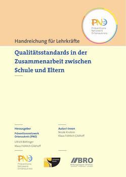 Qualitätsstandards in der Zusammenarbeit zwischen Schule und Eltern von Böttinger,  Ullrich, Fröhlich-Gildhoff,  Klaus, Kirstein,  Nicole