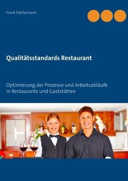 Qualitätsstandards Restaurant von Höchsmann,  Frank