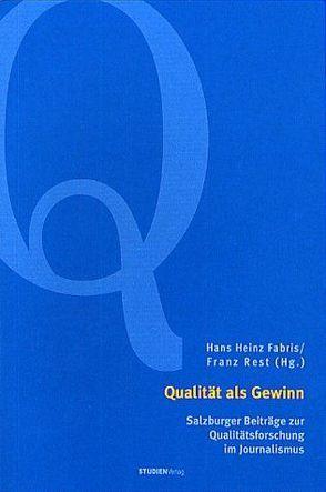 Qualität als Gewinn von Fabris,  Hans Heinz, Rest,  Franz