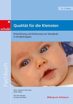 Qualität für die Kleinsten von Herrnberger,  Grit, Schubert,  Christian, Viernickel,  Susanne, Völkel,  Petra
