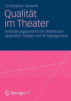 Qualität im Theater von Vorwerk,  Christopher