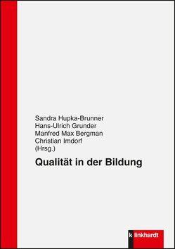 Qualität in der Bildung von Bergmann,  Manfred Max, Grunder,  Hans-Ulrich, Hupka-Brunner,  Sandra, Imdorf,  Christian