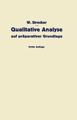 Qualitative Analyse auf präparativer Grundlage von Strecker,  W.