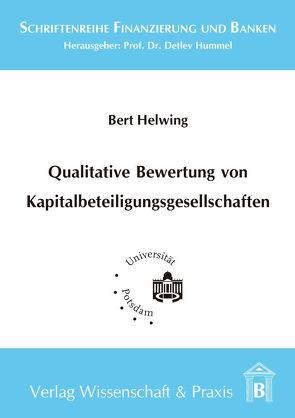 Qualitative Bewertung von Kapitalbeteiligungsgesellschaften von Helwing,  Bert