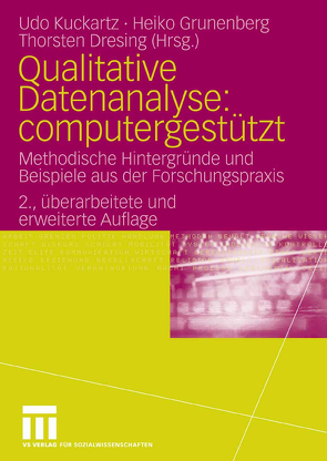 Qualitative Datenanalyse: computergestützt. von Dresing,  Thorsten, Grunenberg,  Heiko, Kuckartz,  Udo