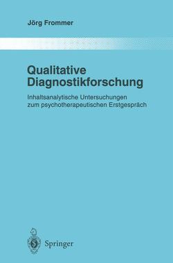 Qualitative Diagnostikforschung von Frommer,  Jörg