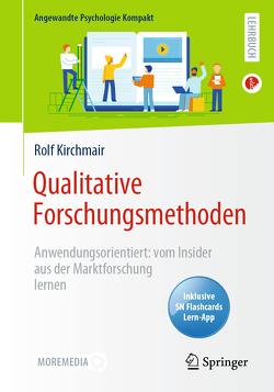 Qualitative Forschungsmethoden von Kirchmair,  Rolf