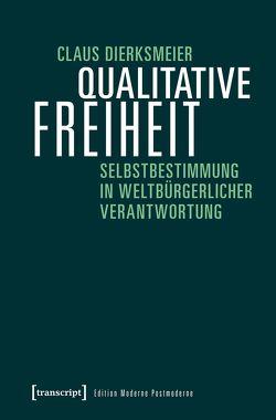 Qualitative Freiheit von Dierksmeier,  Claus