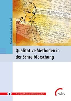 Qualitative Methoden in der Schreibforschung von Brinkschulte,  Melanie, Kreitz,  David