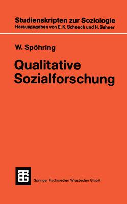 Qualitative Sozialforschung von Spöhring,  W.