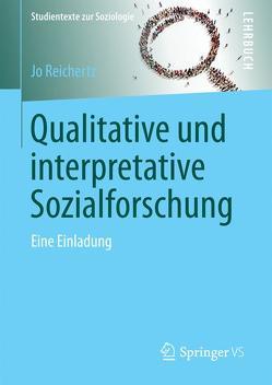 Qualitative und interpretative Sozialforschung von Reichertz,  Jo