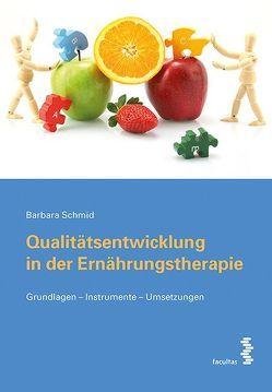Qualitätsentwicklung in der Ernährungstherapie von Schmid,  Barbara
