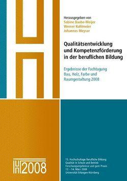 Qualitätsentwicklung und Kompetenzförderung in der beruflichen Bildung von Baabe-Meijer,  Sabine, Kuhlmeier,  Werner, Meyser,  Johannes