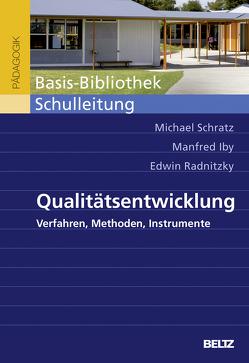 Qualitätsentwicklung von Iby,  Manfred, Radnitzky,  Edwin, Schratz,  Michael