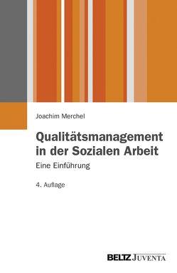 Qualitätsmanagement in der Sozialen Arbeit. von Merchel,  Joachim