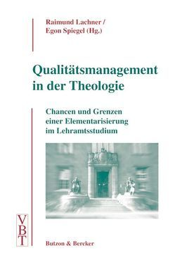 Qualitätsmanagement in der Theologie von Lachner,  Raimund, Spiegel,  Egon