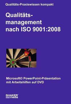 Qualitätsmanagement nach ISO 9001:2008 von Ziebe,  Christian