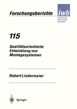 Qualitätsorientierte Entwicklung von Montagesystemen von Lindermaier,  Robert