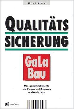 Qualitätssicherung im GaLaBau von Niesel,  Alfred