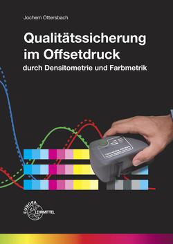 Qualitätssicherung im Offsetdruck von Ottersbach,  Jochem