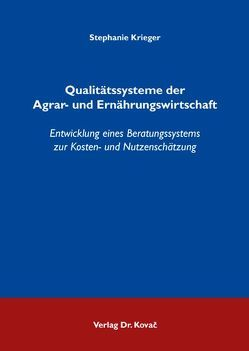 Qualitätssysteme der Agrar- und Ernährungswirtschaft von Krieger,  Stephanie
