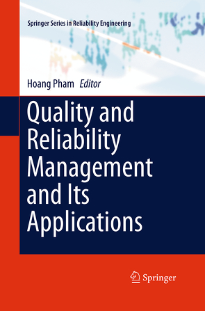 Quality and Reliability Management and Its Applications von Pham,  Hoang