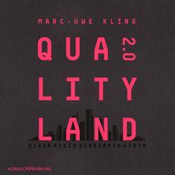 QualityLand 2.0 von Kling,  Marc-Uwe