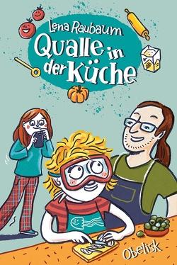 Qualle in der Küche von Kranz,  Sabine, Raubaum,  Lena