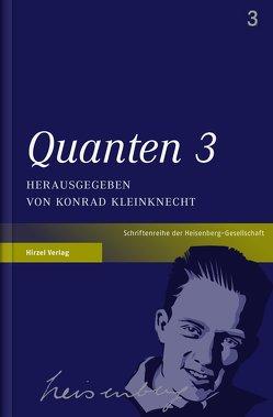 Quanten 3 von Kleinknecht,  Konrad