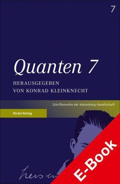 Quanten 7 von Kleinknecht,  Konrad