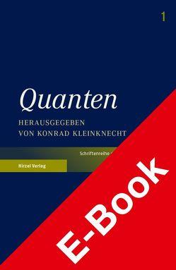 Quanten von Kleinknecht,  Konrad