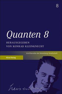 Quanten 8 von Kleinknecht,  Konrad