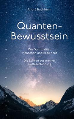 Quanten-Bewusstsein von Buchheim,  André