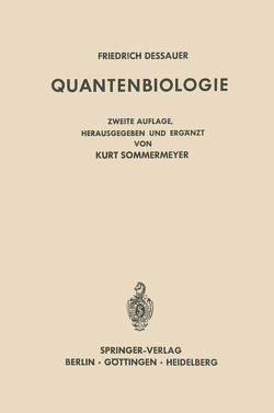 Quantenbiologie von Dessauer,  Friedrich, Rajewsky,  Boris, Sommermeyer,  Kurt