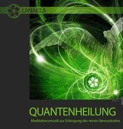 Quantenheilung von Fröller,  Dorotheé Tabea, Müller,  Wolfgang T.