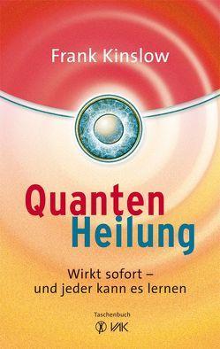 Quantenheilung von Kinslow,  Frank, Seidel,  Isolde