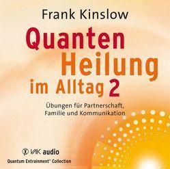 Quantenheilung im Alltag 2 von Brandt,  Beate, Kinslow,  Frank, Schmitter,  Michael