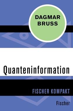 Quanteninformation von Bruß,  Dagmar