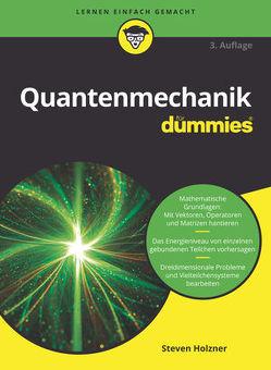 Quantenmechanik für Dummies von Holzner,  Steven