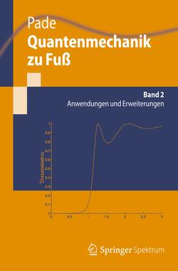 Quantenmechanik zu Fuß 2 von Pade,  Jochen