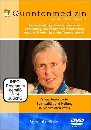 Quantenmedizin Dr. med. Uecker – Spiritualität und Heilung in der ärztlichen Praxis von Berberich,  Dagmar, Uecker,  Dagmar, White,  Joseph