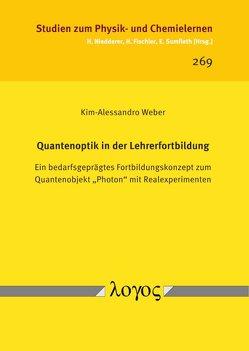 Quantenoptik in der Lehrerfortbildung von Weber,  Kim-Alessandro