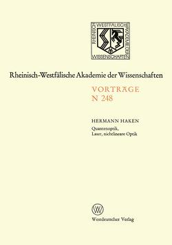 Quantenoptik, Laser, nichtlineare Optik von Haken,  Hermann