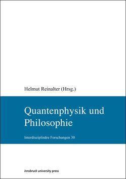 Quantenphysik und Philosophie von Reinalter,  Helmut