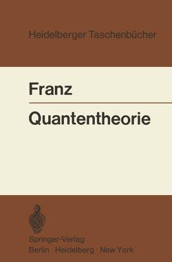 Quantentheorie von Franz,  Walter